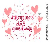 valentine's day giveaway....   Shutterstock .eps vector #1891616071