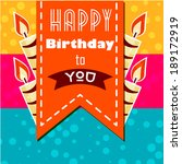 colorful birthday greetings... | Shutterstock .eps vector #189172919