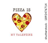 pizza is my valentine logo... | Shutterstock .eps vector #1892476714