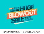 end of season huge blowout sale ... | Shutterstock .eps vector #1893629734