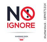 warning sign  no ignore ... | Shutterstock .eps vector #1894571314