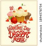 valentine's day dessert menu... | Shutterstock .eps vector #1894578754