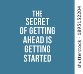 the secret of getting ahead is...   Shutterstock .eps vector #1895152204