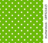 seamless polka dot pattern in... | Shutterstock .eps vector #189521615