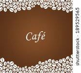 vector coffee background.... | Shutterstock .eps vector #189529565
