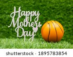 Basketball For Mother's Day On...