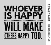 quotes.whoever is happy will...   Shutterstock . vector #1896259681