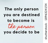 """Motivational Quote  """"the Only..."""