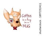 Coffee Is A Hug In A Mug...
