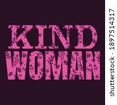 woman's day typography t shirt...   Shutterstock .eps vector #1897514317