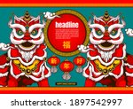 happy chinese new year  lion...   Shutterstock .eps vector #1897542997