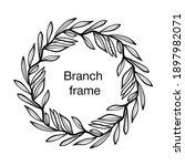 vector endless branch frame ... | Shutterstock .eps vector #1897982071