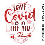 love is in the air  covid is in ... | Shutterstock .eps vector #1898311951