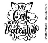 My Cat Is My Valentine  ...