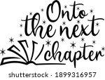 onto the next chapter  school... | Shutterstock .eps vector #1899316957