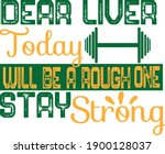 dear liver today will be a... | Shutterstock .eps vector #1900128037