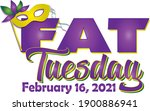 Fat Tuesday February 16 2021
