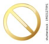 ban icon. gold vector... | Shutterstock .eps vector #1902127591