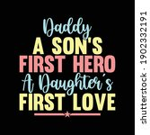 daddy a son's first hero a... | Shutterstock .eps vector #1902332191