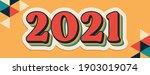 2021 new year retro graphic...   Shutterstock .eps vector #1903019074