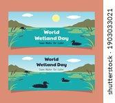 World Wetland Day Awareness...