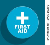 first aid blue flat web icon | Shutterstock . vector #190310399