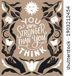 you are stronger than you think ... | Shutterstock .eps vector #1903212454