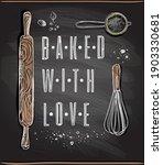 baked with love chalkboard... | Shutterstock .eps vector #1903330681