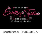 every time you can be stay...   Shutterstock .eps vector #1903331377