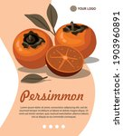 persimmon and slice with leaves ... | Shutterstock .eps vector #1903960891