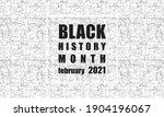 black history month   poster ... | Shutterstock .eps vector #1904196067