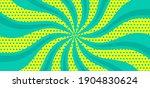 spiral pop art comic background.... | Shutterstock .eps vector #1904830624