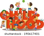 word childhood with happy kids... | Shutterstock .eps vector #190617401