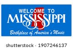 Welcome to Mississippi sign with best quality