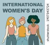 happy international women's day ... | Shutterstock .eps vector #1907343724