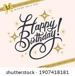 happy birthday typography... | Shutterstock .eps vector #1907418181