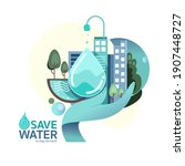 save water to help the world...   Shutterstock .eps vector #1907448727
