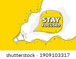 stay focused motivation quote....   Shutterstock .eps vector #1909103317
