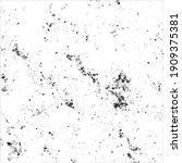 grunge black and white ink... | Shutterstock .eps vector #1909375381