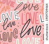 love lettering seamless pattern ... | Shutterstock .eps vector #1909709464