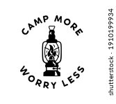 Camp More Worry Less Badge...