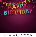 happy birthday  festive... | Shutterstock .eps vector #191020994