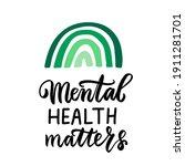 mental health matters quote... | Shutterstock .eps vector #1911281701