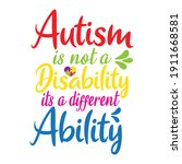 autism is not a disability its... | Shutterstock .eps vector #1911668581