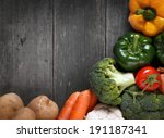 vegetables on the wooden table... | Shutterstock . vector #191187341