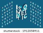 isometric alphabet. 3d bold...   Shutterstock .eps vector #1912058911