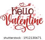 hello valentine   calligraphy... | Shutterstock .eps vector #1912130671