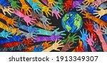 Small photo of International diversity or earth day and international world culture as a concept of diversity and crowd cooperation symbol as diverse hands holding together the planet earth.