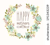 happy mothers day card. bright... | Shutterstock .eps vector #191343239