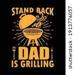 stand back dad is grilling typo ... | Shutterstock .eps vector #1913776057